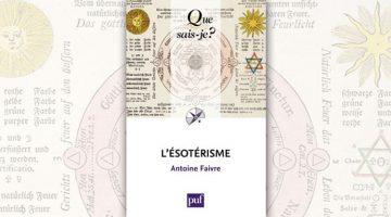 L'ésotérisme – Antoine Faivre