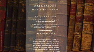 Réflexions d'un observateur sur la question proposée par l'Institut