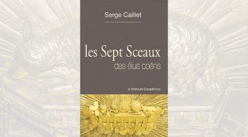 Les Sept sceaux des élus coëns – Serge Caillet