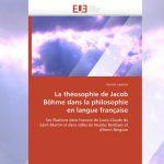 La Théosophie de Jacob Boehme dans la philosophie en langue français – Patricia Lasserre