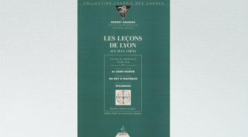 Les Leçons de Lyon aux Élus coëns – Robert et Catherine Amadou