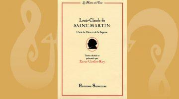Louis-Claude de Saint-Martin – L'ami de Dieu et de la Sagesse – Xavier Cuverlier-Roy