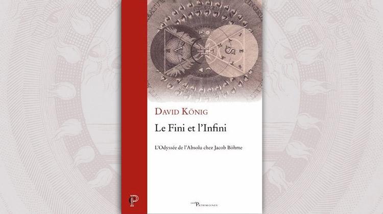 Le fini et l'infini, l'odyssée de l'absolu chez Jacob Bohme – David König