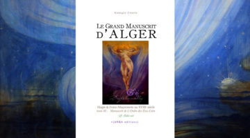 Le Grand Manuscrit d'Alger – tome III