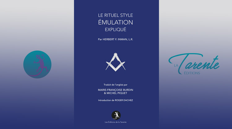 Le Rituel style Émulation expliqué – Herbert Inman