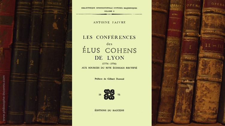 Les Conférences des Élus Cohens de Lyon