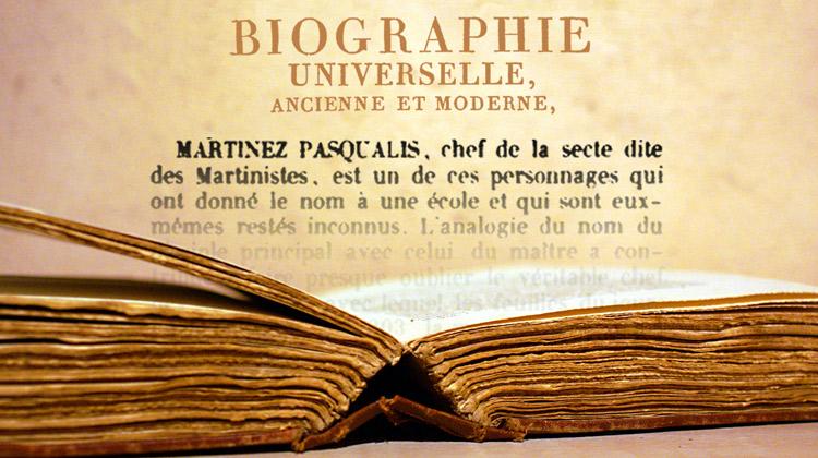 Martines de Pasqually dans la <em>Biographie Universelle</em>