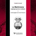 Le Martinisme expliqué par les nombres ou les dix pages du Livre de l'homme – Rudolph Berrouët