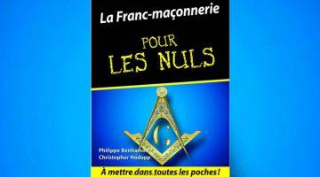 La Franc-maçonnerie pour les nuls – Christopher Hoadappranz, Philippe Benhamou