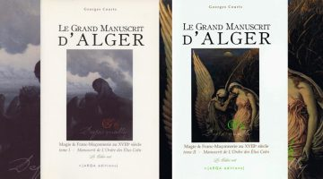 Le Grand Manuscrit d'Alger – tome I et II