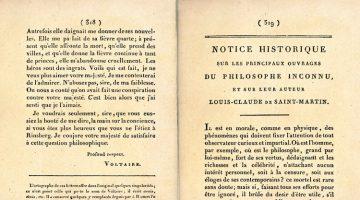 Notice historique sur les principaux ouvrages du Philosophe inconnu et sur leur auteur Louis-Claude de Saint-Martin