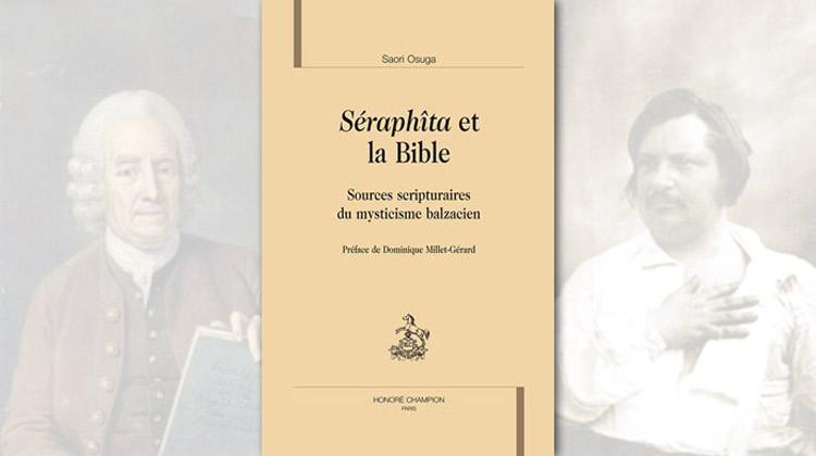Séraphîta et la Bible — Sources scripturaires du mysticisme balzacien – Saori Osuga