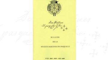 Bulletin de la Société Martines de Pasqually – 25 – 2015