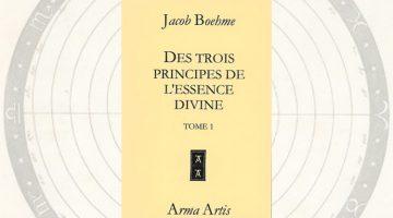 Les Trois Principes de l'essence divine – Jacob Boehme
