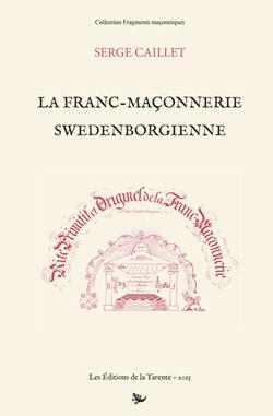 caillet-serge-franc-maconnerie-swedenborgienne