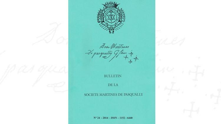 Bulletin de la Société Martines de Pasqually – 24 – 2014