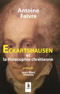 faivre-antoine-eckartshause-et-la-theosophie-chretienne-reedition