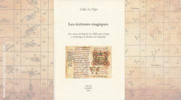 Les écritures magiques : Aux sources du Registre des 2400 noms d'anges et d'archanges de Martines de Pasqually, par Gilles Le Pape