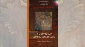 Le Martinisme comme voie d'éveil – Masque Manteau Silence – Rémi Boyer