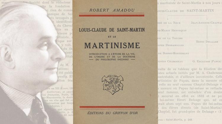À propos d'un livre: Louis-Claude de Saint-Martin et le Martinisme