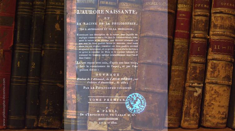 L'Aurore naissante ou la Racine de la philosophie, de l'astrologie et de la théosophie