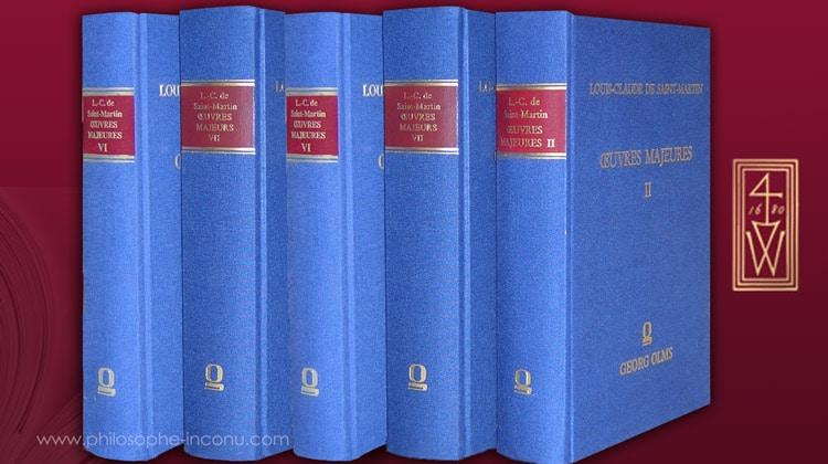 Louis-Claude de Saint-Martin, Œuvres majeures, éditions Georg Olms