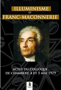 Illuminisme et Franc-Maçonnerie, actes du colloque