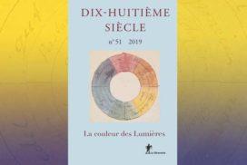 Revue du Dix-Huitième siècle n° 51