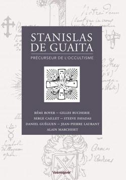 Livre : Stanisla de Gaita précurseur de l'occultisme