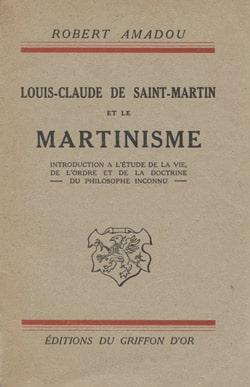 Louis-Claude de Saint-Martin et la Martinisme
