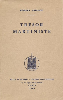 trésor martiniste - robert Amadou