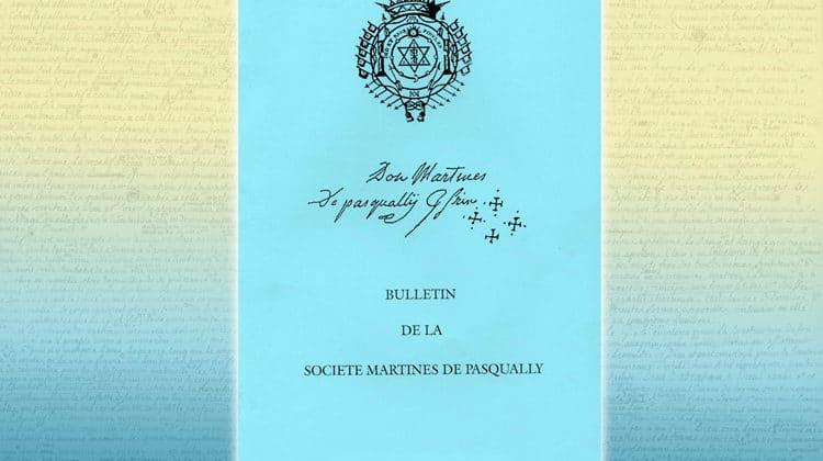 Bulletin de la Société Martinès de Pasqually n° 29, année 2019