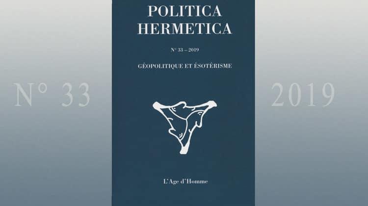 Politica Hermetica n° 33 (2019) : Géopolitique et ésotérisme