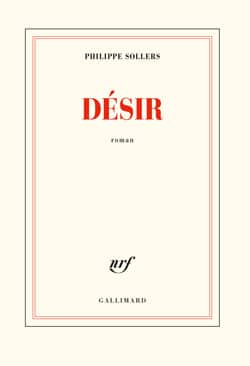 Philippe Sollers, Désir, roman