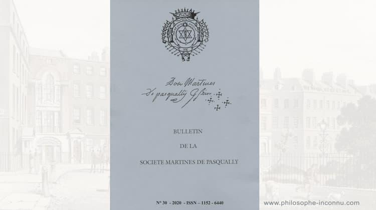 Bulletin de la Société Martinès de Pasqually n° 30, année 2020
