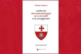 L'épopée des chevaliers Bienfaisants de la cité sainte, livre de Dominique Vergnolle