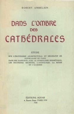 Robert Ambelin : livre, Dans l'Ombre des cathédrales